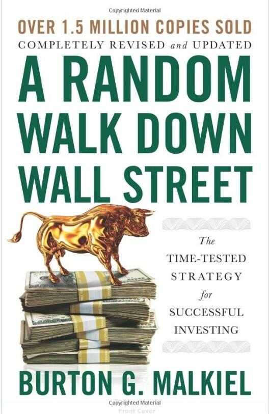 A Random Walk Down Wall Street: The Time-Tested Strategy for Successful Investing (Twelfth Edition) by Burton Malkiel