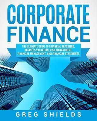 Corporate Finance The Ultimate Guide